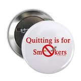 "Quit Smoking 2.25"" Button"