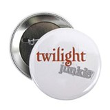 "Twilight Junkie 2.25"" Button (100 pack)"
