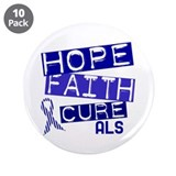 "Hope Faith Cure ALS 3.5"" Button (10 pack)"