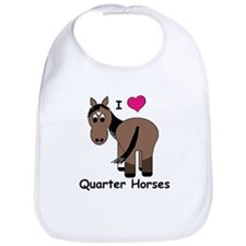 I Love Quarter Horses Bib