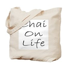 Chai On Life Tote Bag