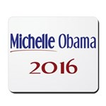 Michelle Obama 2016 Mousepad