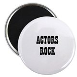 ACTORS ROCK Magnet