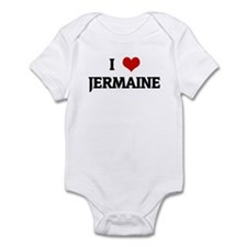 I Love JERMAINE Infant Bodysuit