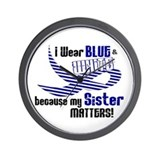 I Wear Blue & White For My Sister 33 Wall Clock