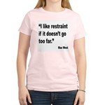 Mae West Restraint Quote (Front) Women's Light T-S