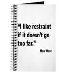 Mae West Restraint Quote Journal