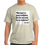 Mae West Marriage Quote (Front) Light T-Shirt