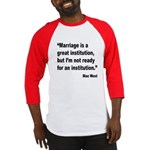 Mae West Marriage Quote Baseball Jersey