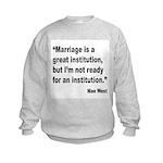Mae West Marriage Quote (Front) Kids Sweatshirt
