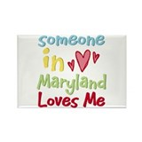 Someone in Maryland Loves Me Rectangle Magnet (100