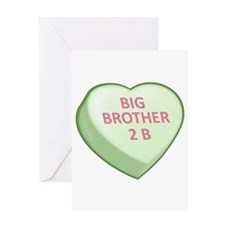 BIG BROTHER 2 B Candy Heart Greeting Card