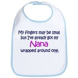 Fingers May Be Small Nana Bib