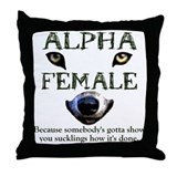 Alpha Female Throw Pillow