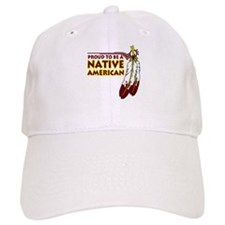 Proud To Be Native American Cap