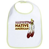 Proud To Be Native American Bib