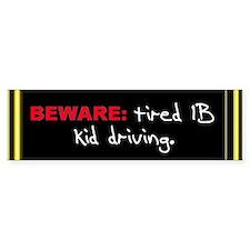 "The IB Shop ""Beware"" Bumper Bumper Sticker"