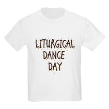 Liturgical Dance Day T-Shirt