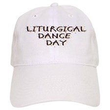 Liturgical Dance Day Baseball Cap