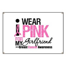 I Wear Pink For Girlfriend Banner
