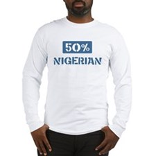 50 Percent Nigerian Long Sleeve T-Shirt