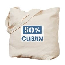 50 Percent Cuban Tote Bag