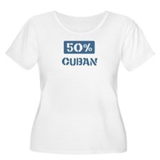 50 Percent Cuban T-Shirt