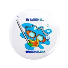"""I'd Rather be Snorkeling 3.5"""" Button"""