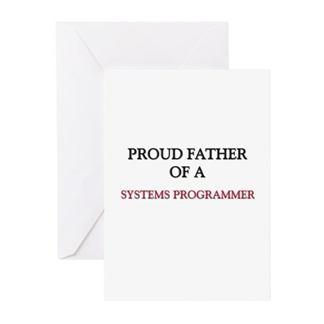 Proud Father Of A SYSTEMS PROGRAMMER Greeting Card