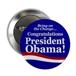 Congratulations President Obama Button