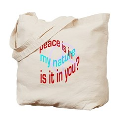 Peace Is in My Nature Tote Bag
