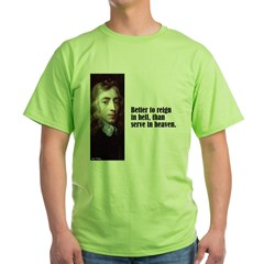 "Milton ""Better To Reign"" Green T-Shirt"