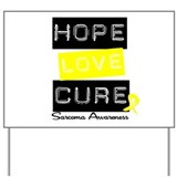 Sarcoma HopeLoveCure Yard Sign