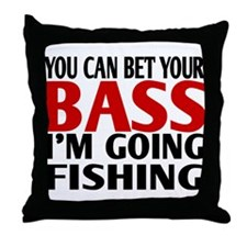 Bet Your Bass Fishing Throw Pillow