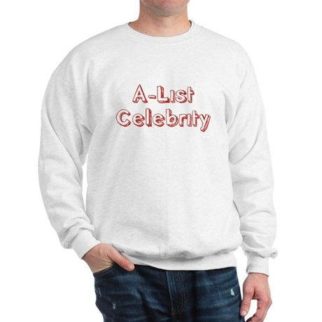 A-List Celebrity Sweatshirt