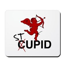 """Stupid"" Mousepad"