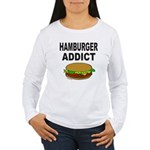 HAMBURGER ADDICT Women's Long Sleeve T-Shirt