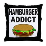 HAMBURGER ADDICT Throw Pillow