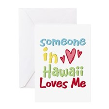 Someone in Hawaii Loves Me Greeting Card