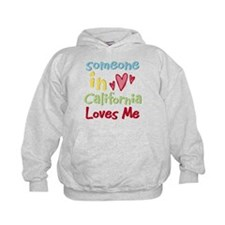 Someone in California Loves Me Hoodie