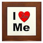 I Love Me Framed Tile