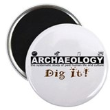 Archaeology, Dig It! Magnet