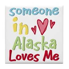 Someone in Alaska Loves Me Tile Coaster