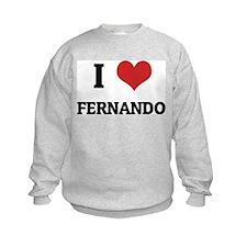 I Love Fernando Sweatshirt