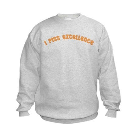 i piss excellence Kids Sweatshirt