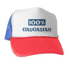 100 Percent Caucasian Trucker Hat