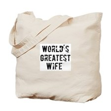 Worlds Greatest Wife Tote Bag