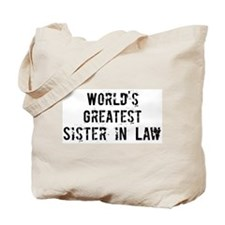 Worlds Greatest Sister in Law Tote Bag