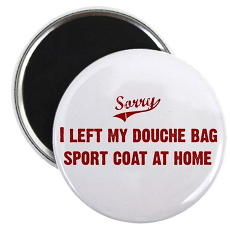 Douche Bag Sport Coat Magnet