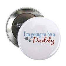 "Going to be a Daddy 2.25"" Button"